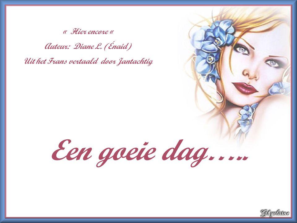 Auteur: Diane L. (Énaid) Uit het Frans vertaald door Jantachtig