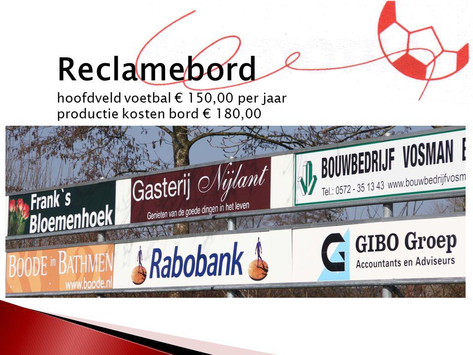 Reclamebord hoofdveld voetbal € 150,00 per jaar