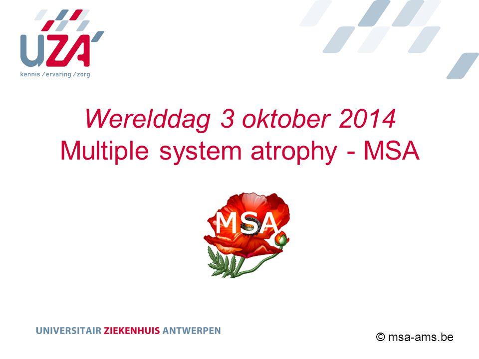 Werelddag 3 oktober 2014 Multiple system atrophy - MSA