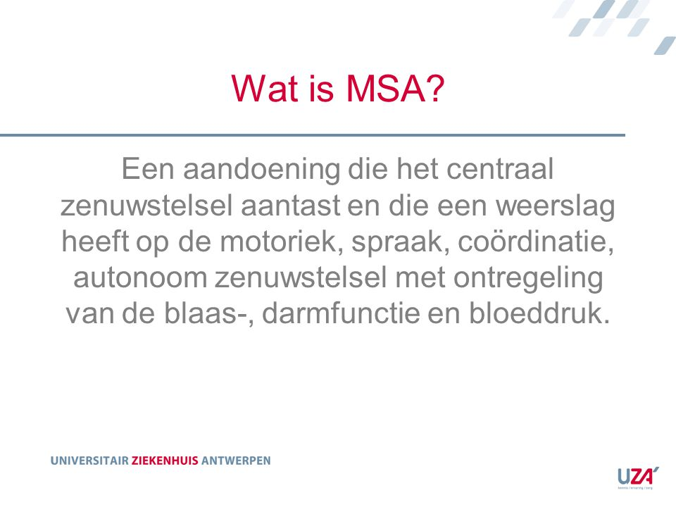 Wat is MSA