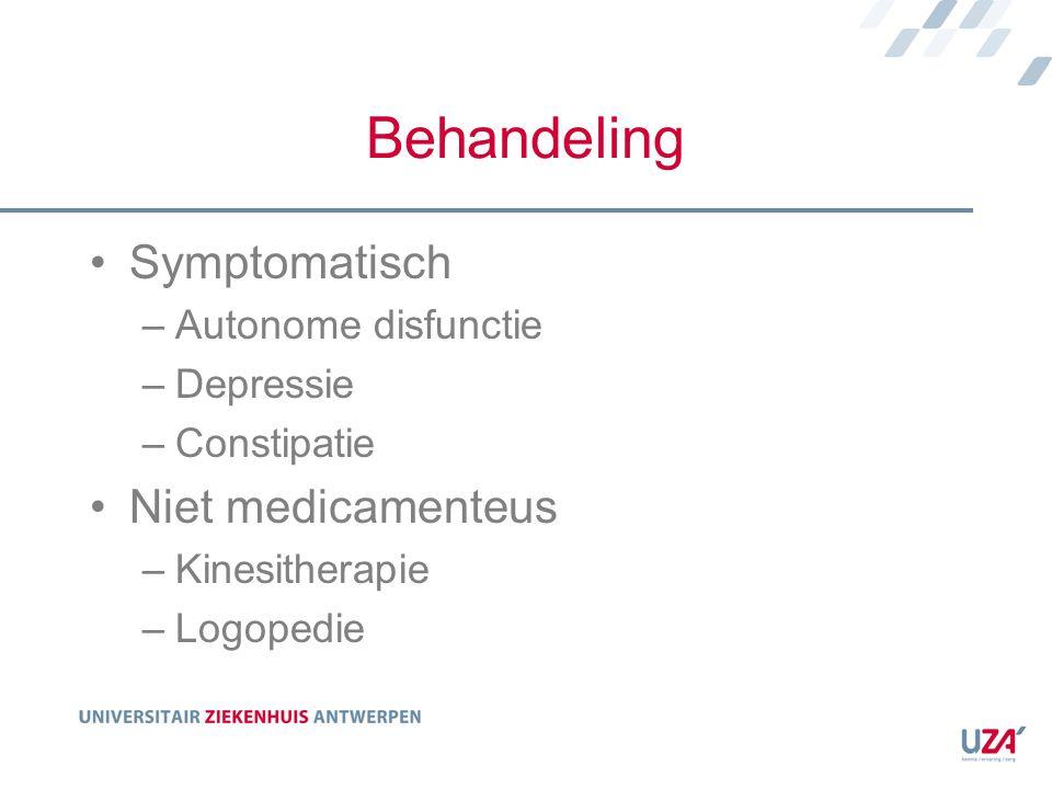 Behandeling Symptomatisch Niet medicamenteus Autonome disfunctie