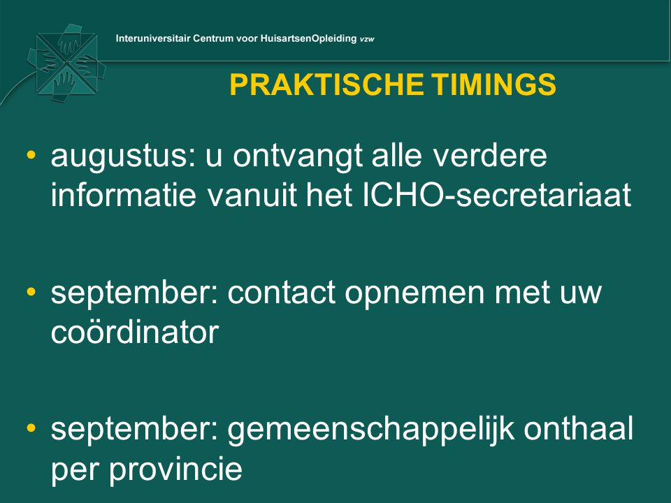 september: contact opnemen met uw coördinator