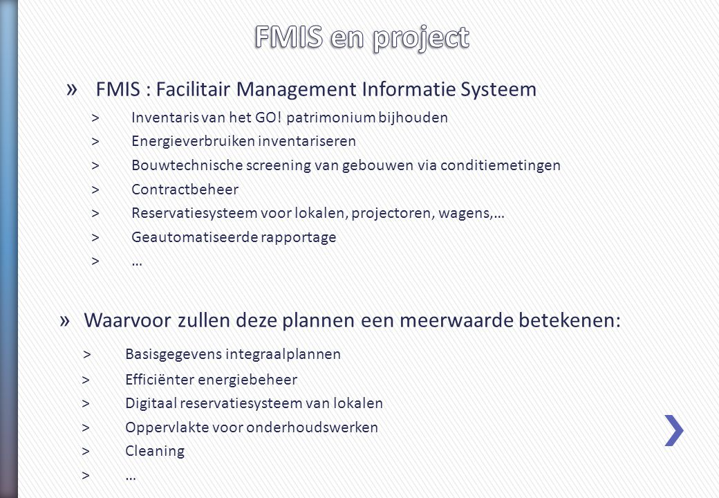 FMIS en project FMIS : Facilitair Management Informatie Systeem