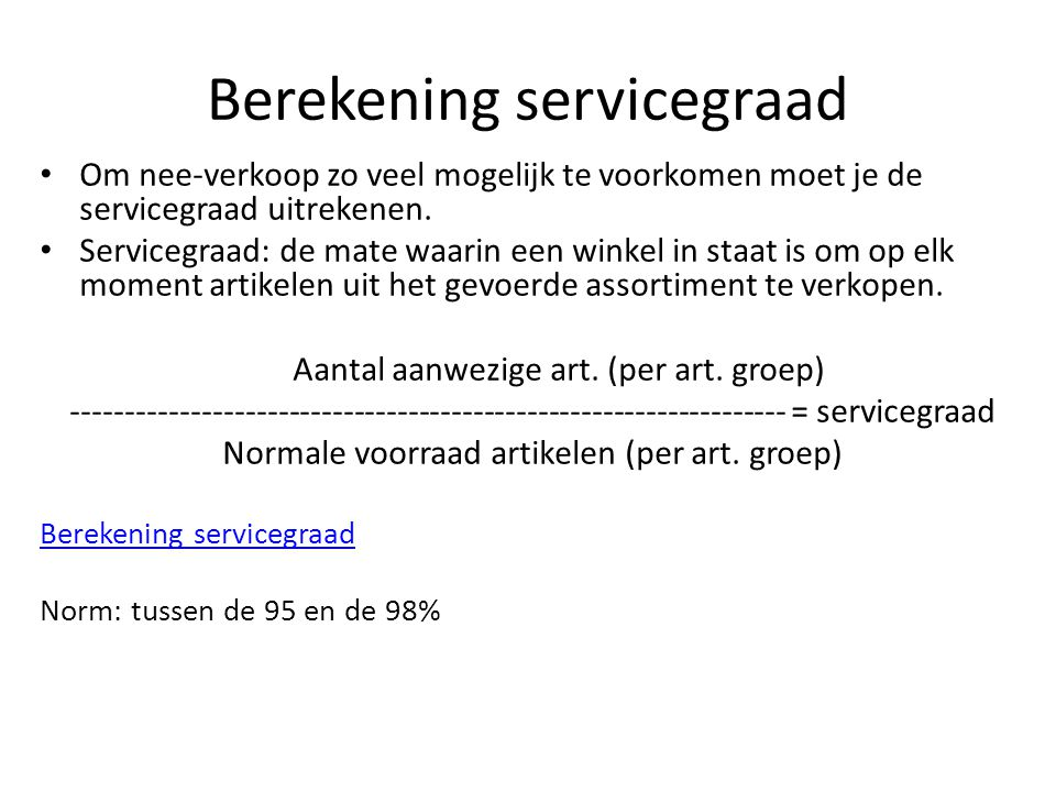 Berekening servicegraad