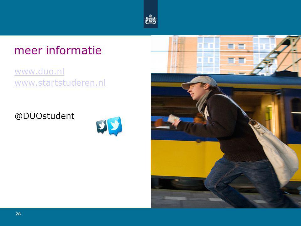 meer informatie www.duo.nl www.startstuderen.nl @DUOstudent