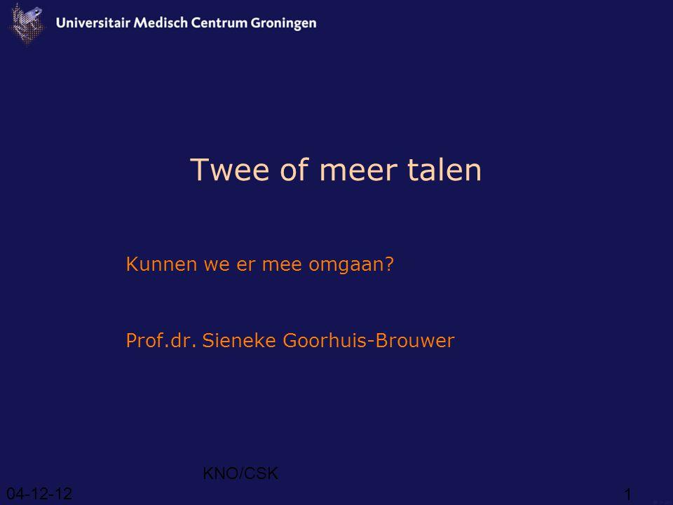Kunnen we er mee omgaan Prof.dr. Sieneke Goorhuis-Brouwer