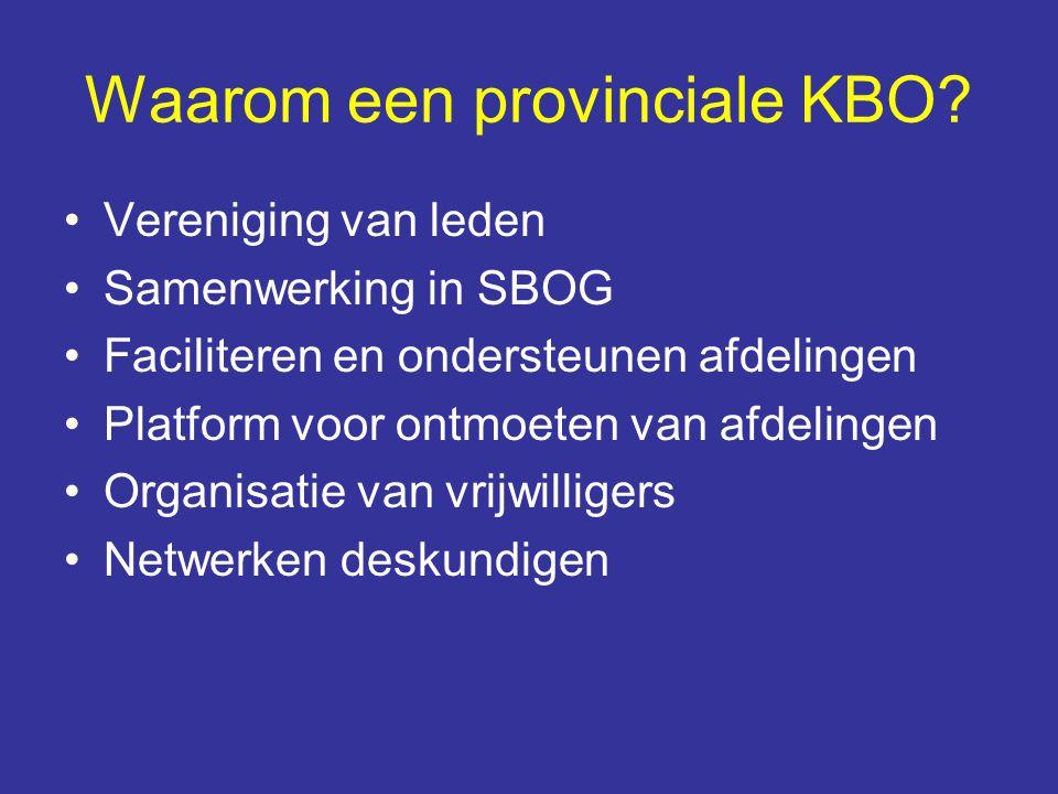 Waarom een provinciale KBO