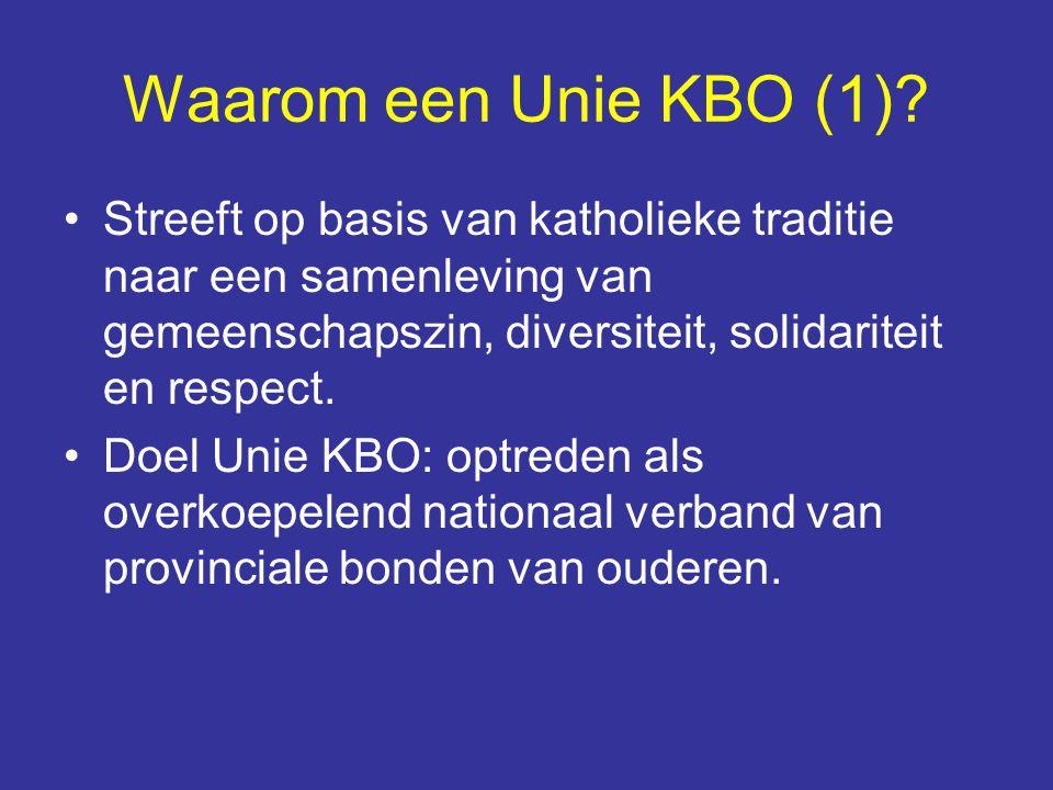 Waarom een Unie KBO (1) Streeft op basis van katholieke traditie naar een samenleving van gemeenschapszin, diversiteit, solidariteit en respect.