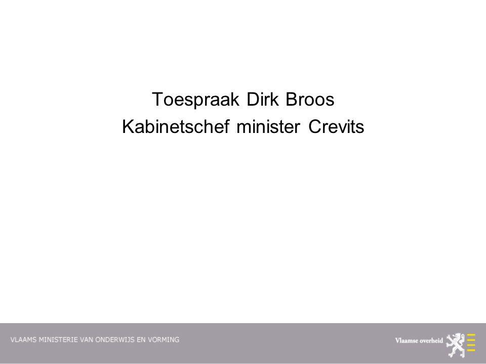 Toespraak Dirk Broos Kabinetschef minister Crevits