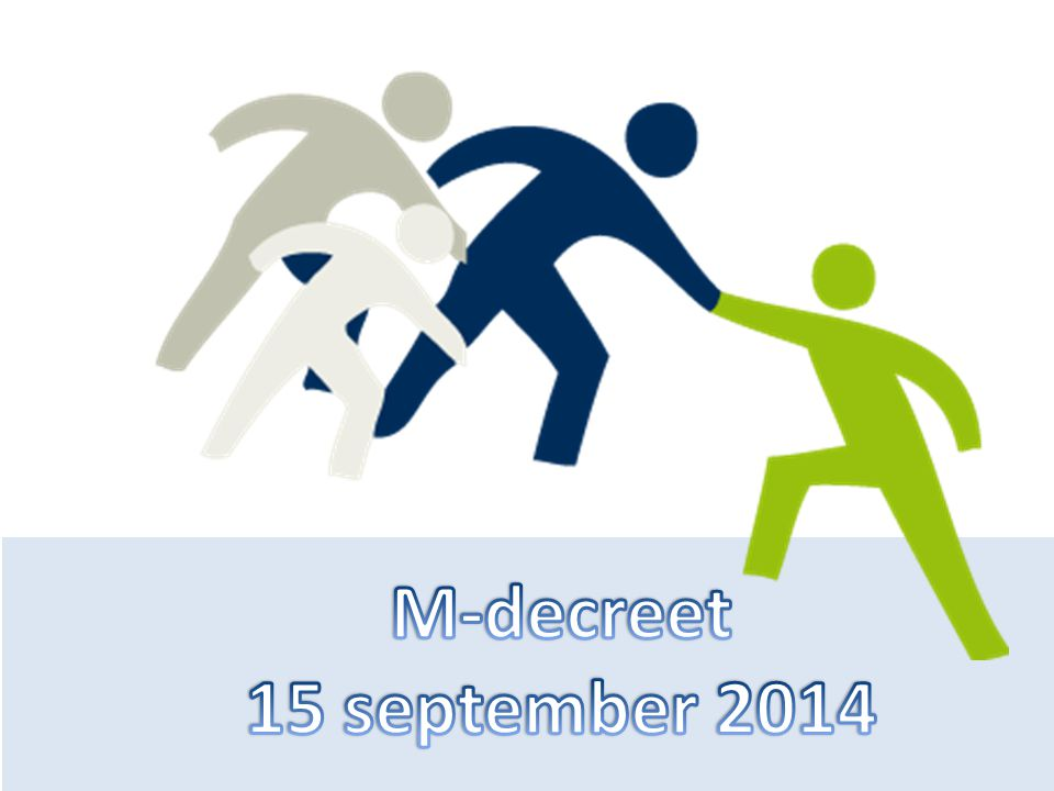M-decreet 15 september 2014 Centrumraad 30 april 2013