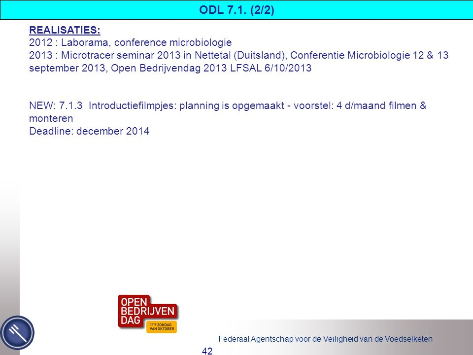 ODL 7.1. (2/2) REALISATIES: 2012 : Laborama, conference microbiologie