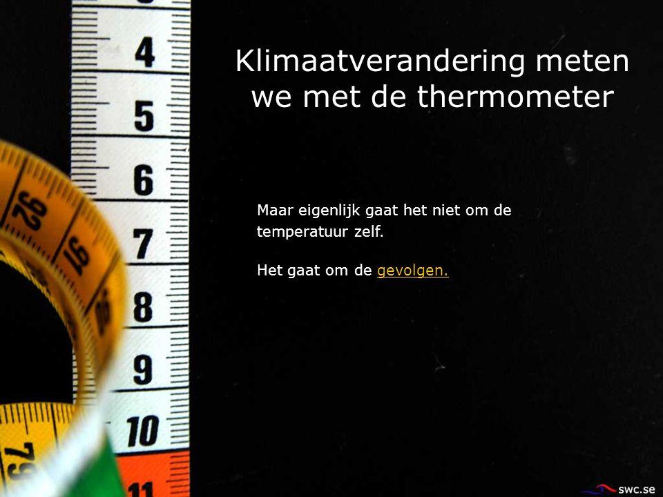 Klimaatverandering meten we met de thermometer