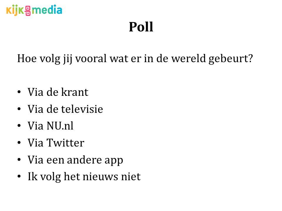 Poll Hoe volg jij vooral wat er in de wereld gebeurt Via de krant