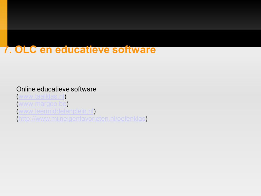 7. OLC en educatieve software