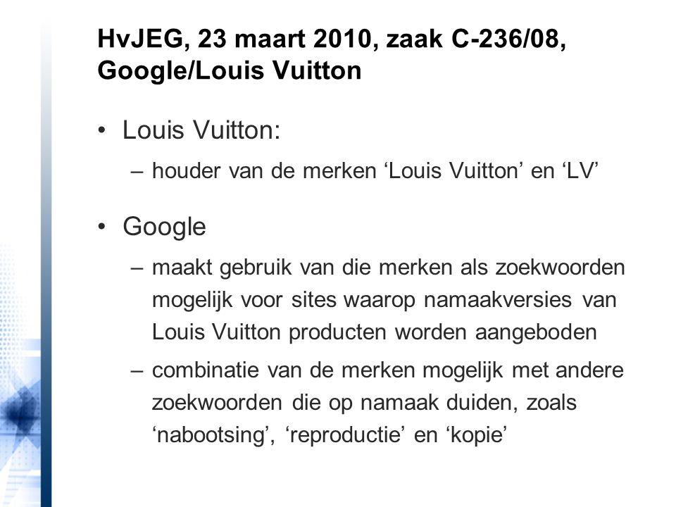HvJEG, 23 maart 2010, zaak C-236/08, Google/Louis Vuitton