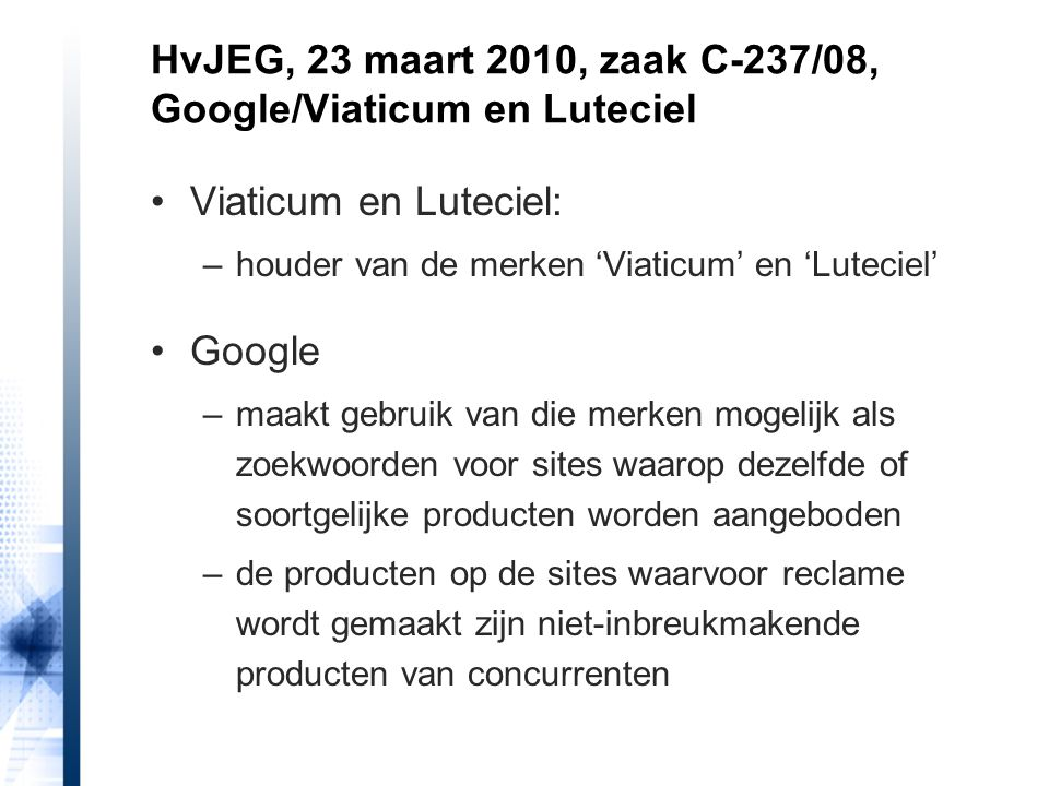 HvJEG, 23 maart 2010, zaak C-237/08, Google/Viaticum en Luteciel