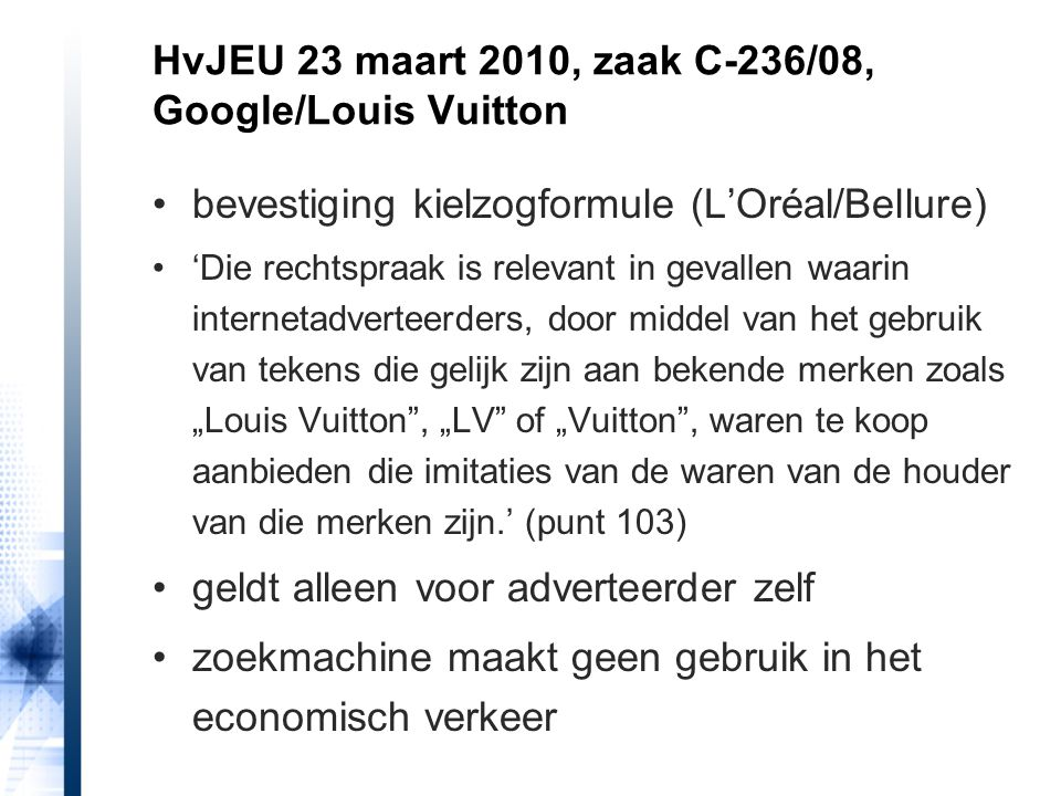 HvJEU 23 maart 2010, zaak C-236/08, Google/Louis Vuitton