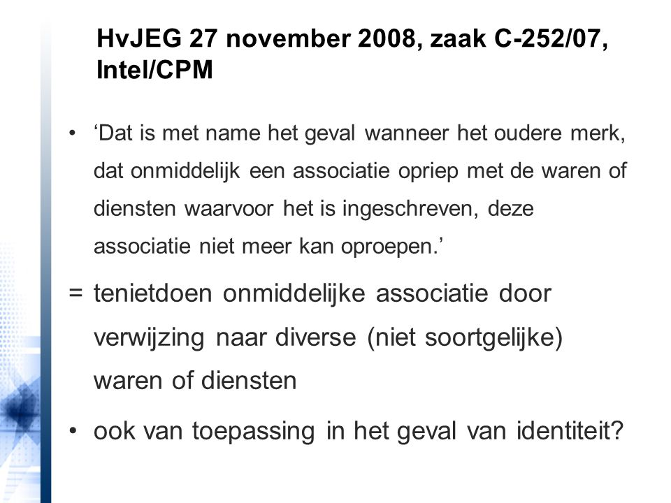 HvJEG 27 november 2008, zaak C-252/07, Intel/CPM