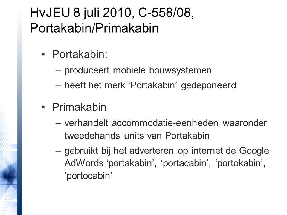 HvJEU 8 juli 2010, C-558/08, Portakabin/Primakabin
