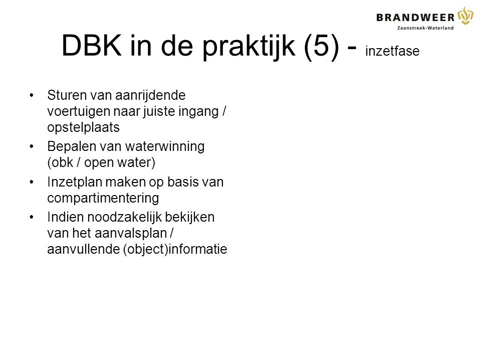 DBK in de praktijk (5) - inzetfase