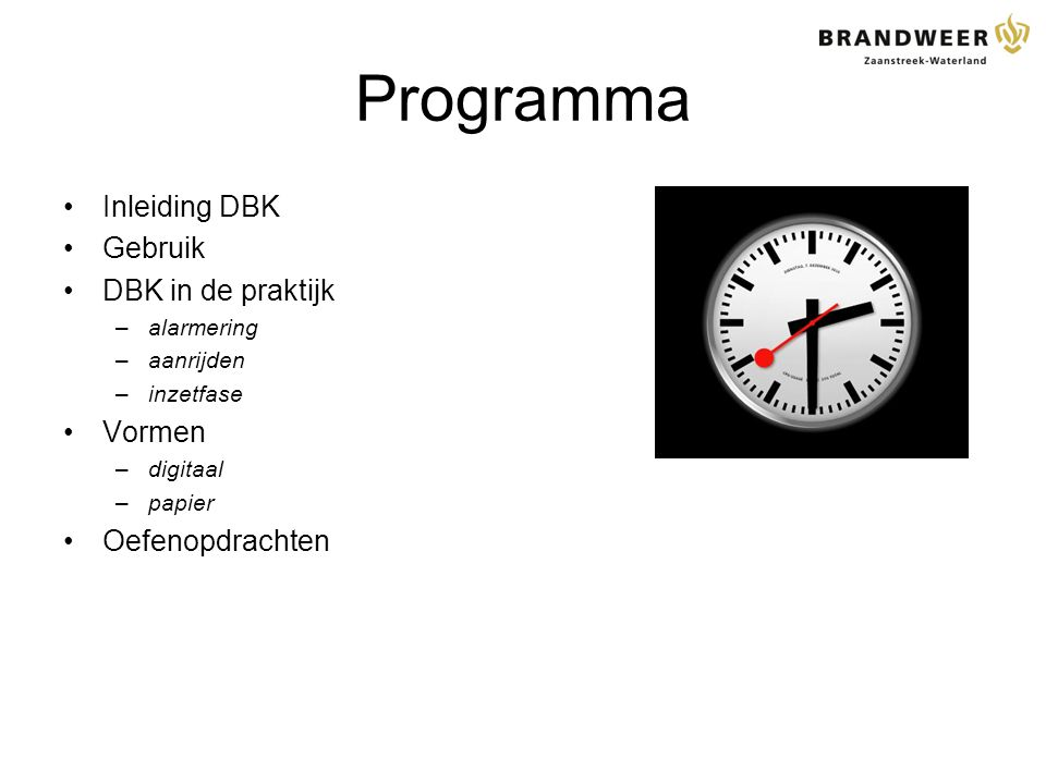 Programma Inleiding DBK Gebruik DBK in de praktijk Vormen