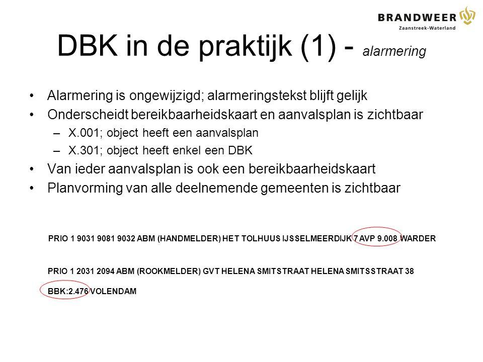 DBK in de praktijk (1) - alarmering