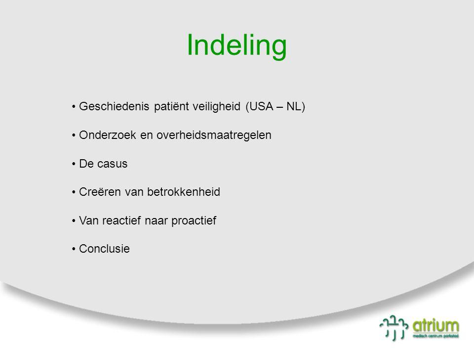 Indeling Geschiedenis patiënt veiligheid (USA – NL)