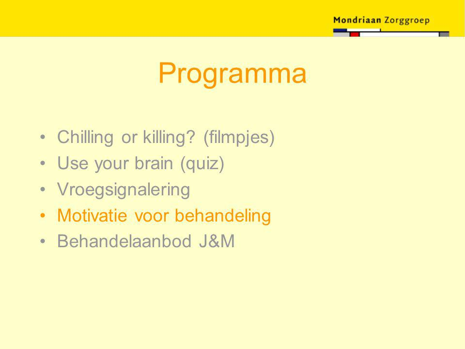 Programma Chilling or killing (filmpjes) Use your brain (quiz)