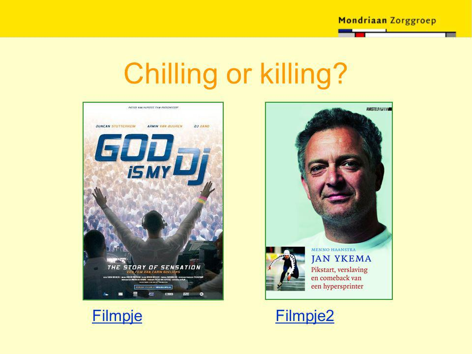 Chilling or killing Filmpje Filmpje2