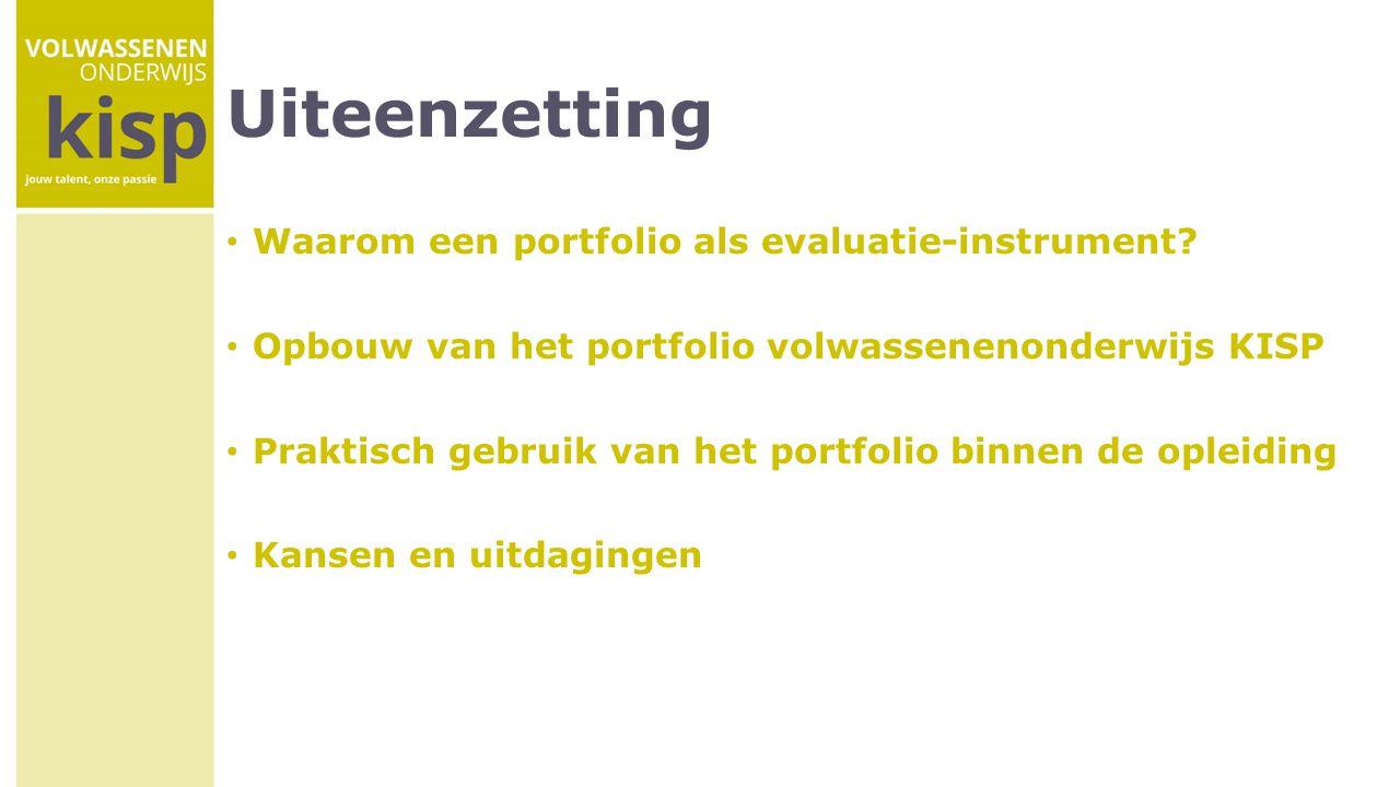 Uiteenzetting Waarom een portfolio als evaluatie-instrument
