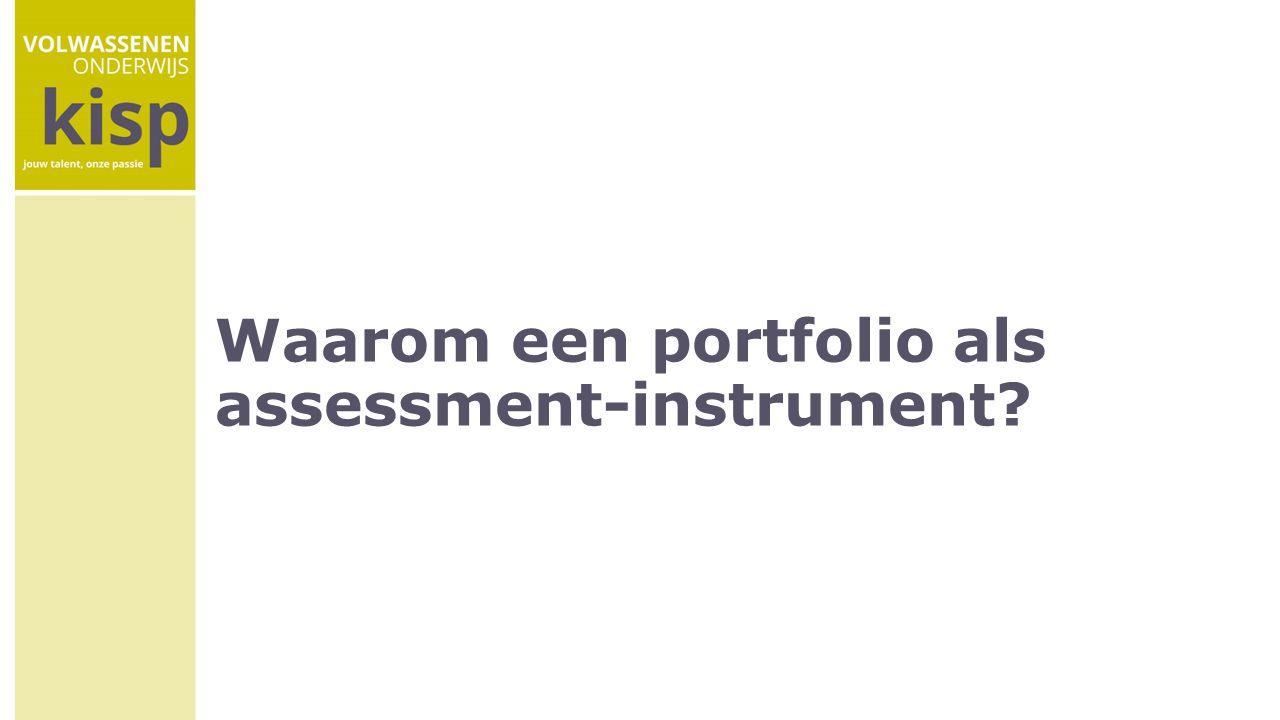 Waarom een portfolio als assessment-instrument
