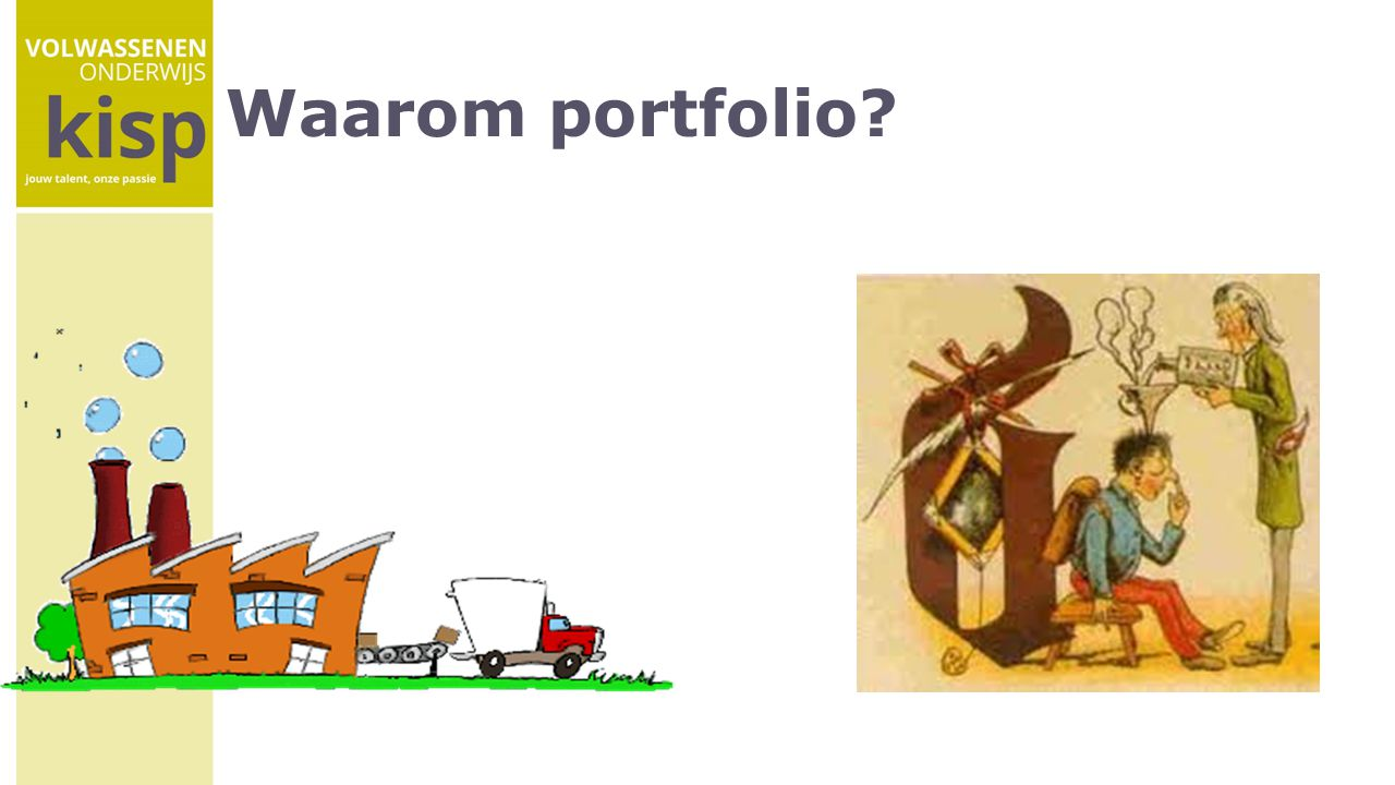 Waarom portfolio