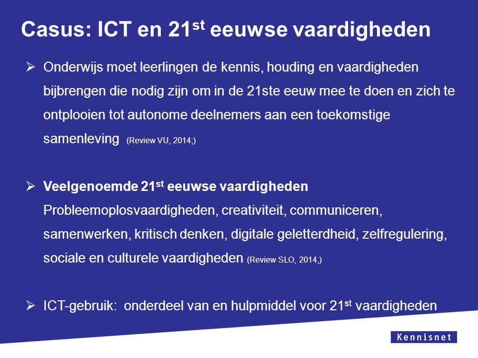 Casus: ICT en 21st eeuwse vaardigheden