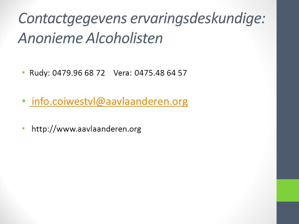 Contactgegevens ervaringsdeskundige: Anonieme Alcoholisten