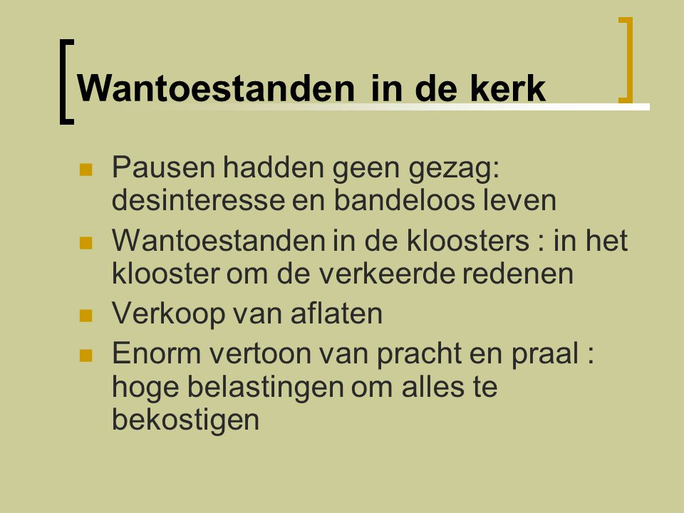 Wantoestanden in de kerk