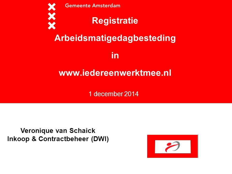 Registratie Arbeidsmatigedagbesteding in www.iedereenwerktmee.nl
