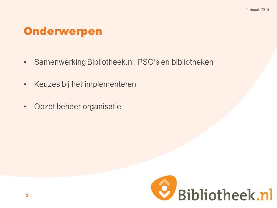 Onderwerpen Samenwerking Bibliotheek.nl, PSO's en bibliotheken