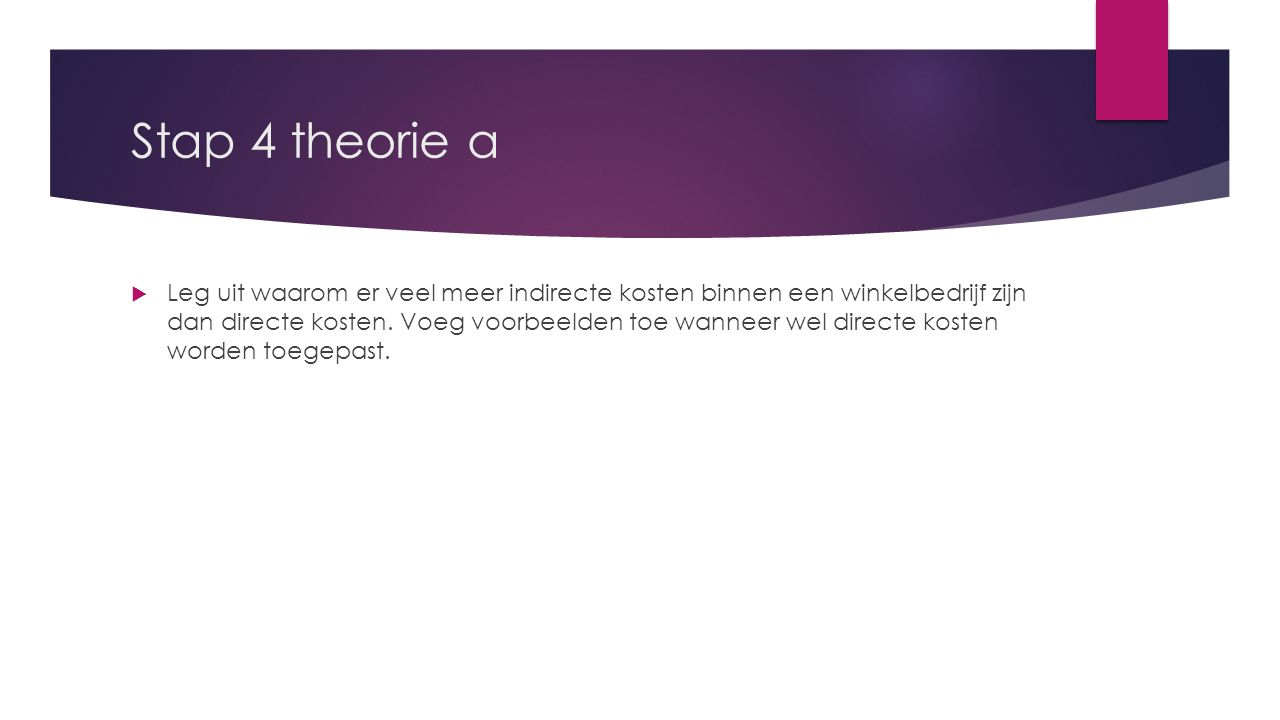Stap 4 theorie a