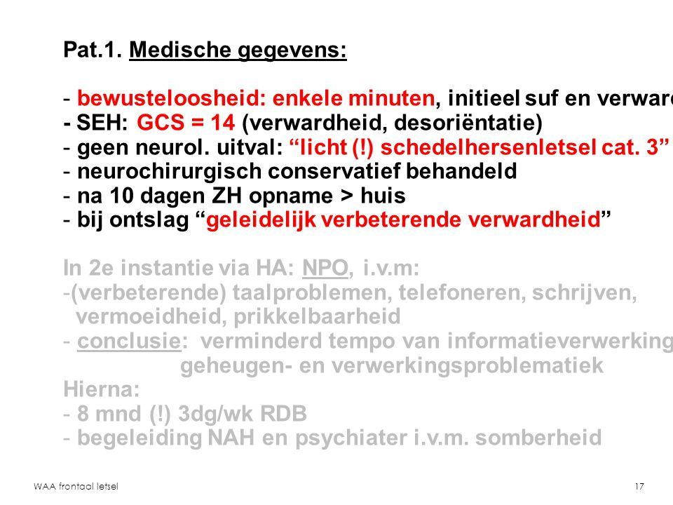 Pat.1. Medische gegevens: