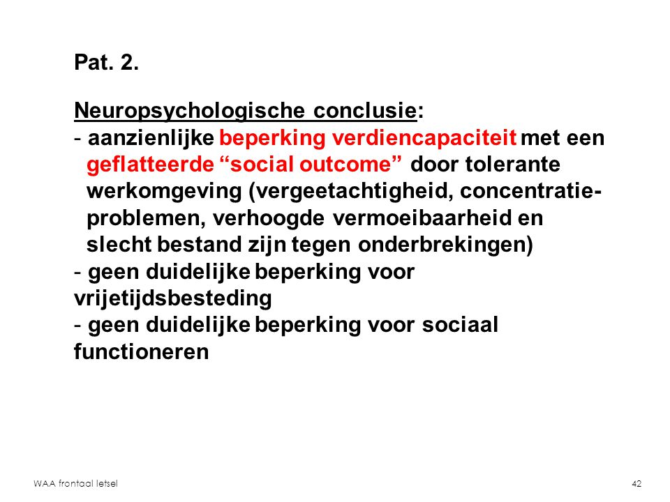 Neuropsychologische conclusie: