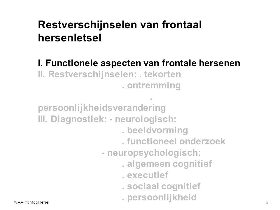 Restverschijnselen van frontaal hersenletsel