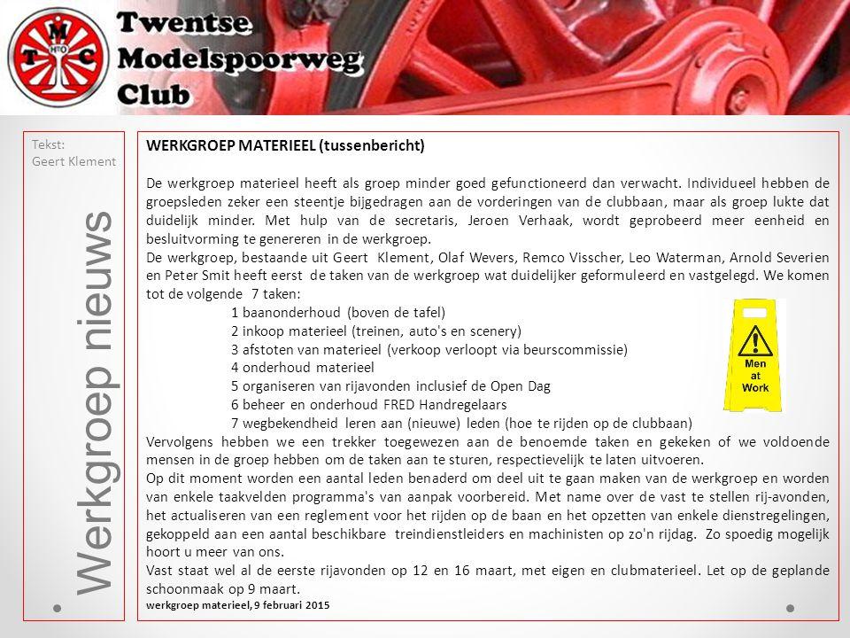 Werkgroep nieuws WERKGROEP MATERIEEL (tussenbericht)