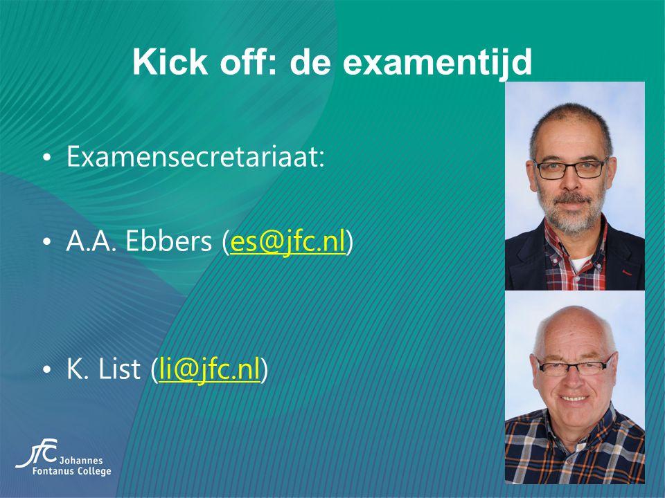 Kick off: de examentijd