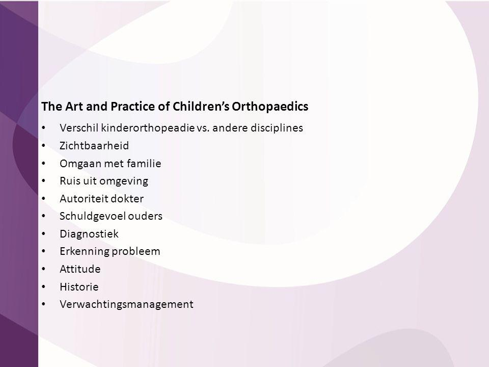The Art and Practice of Children's Orthopaedics
