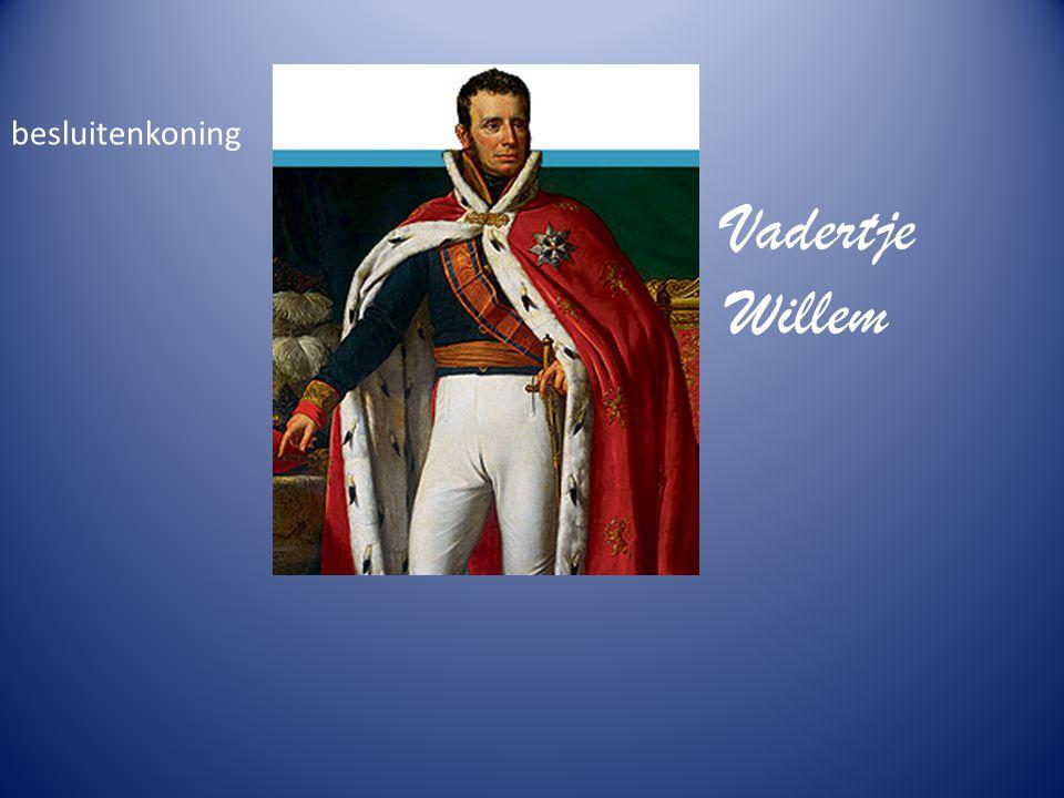 besluitenkoning Vadertje Willem
