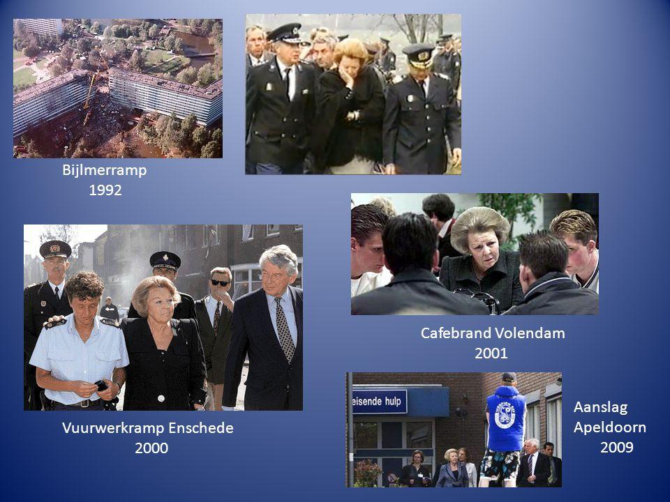 Bijlmerramp 1992 Cafebrand Volendam 2001 Aanslag Apeldoorn 2009 Vuurwerkramp Enschede 2000