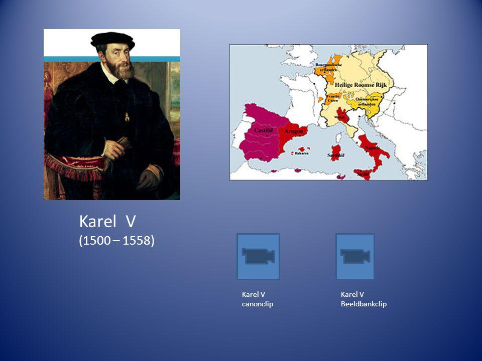 Karel V (1500 – 1558) Karel V canonclip Karel V Beeldbankclip