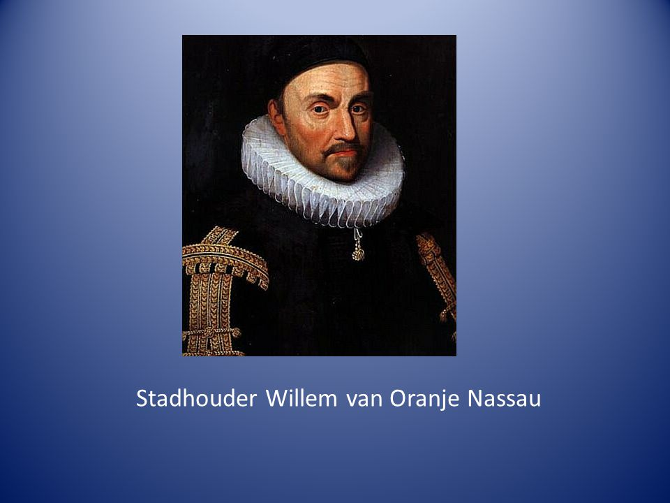 Stadhouder Willem van Oranje Nassau