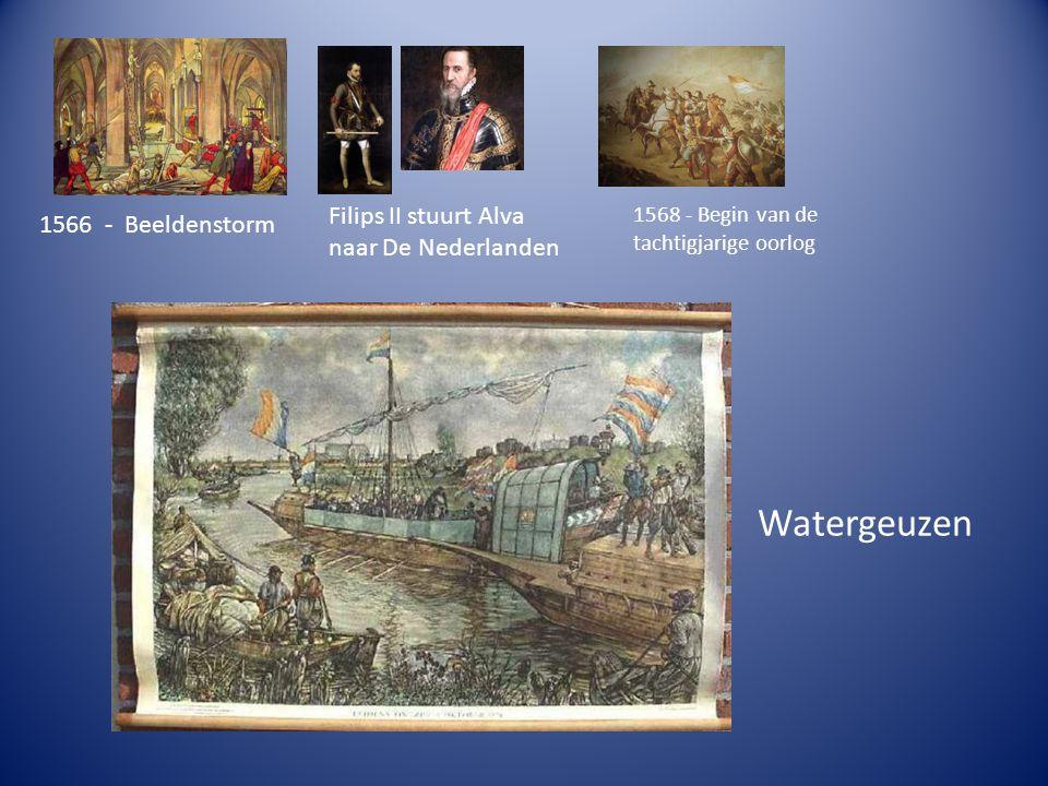 Watergeuzen Filips II stuurt Alva 1566 - Beeldenstorm