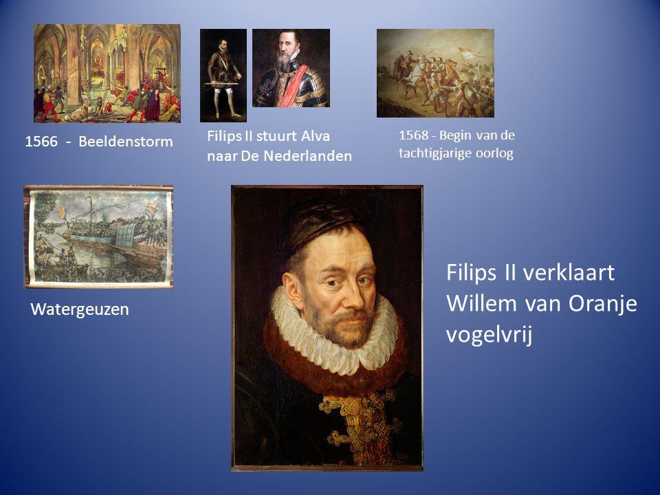 Filips II verklaart Willem van Oranje vogelvrij Watergeuzen